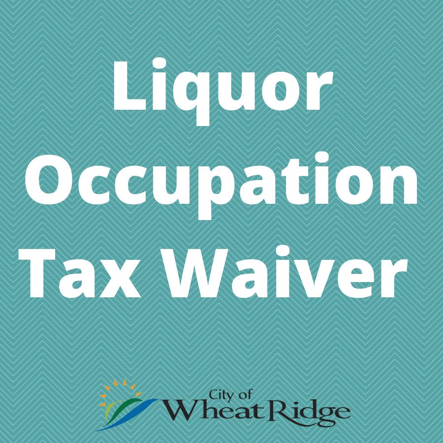 Liquor Occupation Tax Waiver